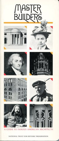 Master Builders: A Guide To Famous American Architects