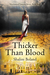 Thicker Than Blood (Marchwood Vampires, #2)