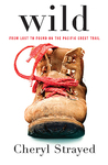 Cheryl Strayed: Wild: From Lost to Found on the Pacific Crest Trail