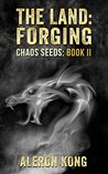 The Land: Forging