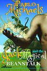 Jack and the Magical Beanstalk (Jack's Magical Beanstalk Book 1)