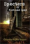 Specters of Mist and Sand