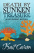 Death By Sunken Treasure (Hayden Kent #2)