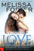 Flames of Love (The Remingtons #3; Love in Bloom #12)