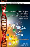 Statistics and Data Analysis for Microarrays Using R and Bioconductor, Second Edition (Chapman & Hall/CRC Mathematical and Computational Biology)