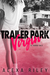 Trailer Park Virgin by Alexa Riley