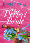 The Perfect Bride (Love in Disguise #1)