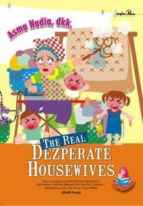 The Real Dezperate Housewives by Asma Nadia