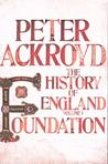 Foundation: The History of England, Volume 1