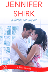 A Little Bit Cupid by Jennifer Shirk