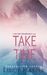 Take Your Time (Fate and Circumstance, #2)