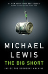 The Big Short: Inside the Doomsday Machine by Michael   Lewis