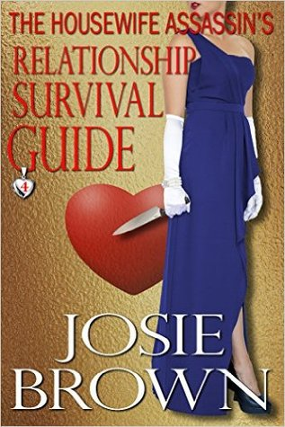 The Housewife Assassin's Relationship Survival Guide (The Housewife Assassin #4)