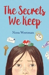 The Secrets We Keep by Nova Weetman