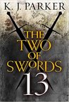 The Two of Swords: Part Thirteen