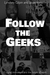 Follow the Geeks: 10 Digital Innovators and the Future of Work