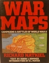 War Maps: Campaigns & Battles of World War II