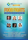 Food Fights: Gluten-Free, Paleo, High-Fat, Low-Sugar, Vegan