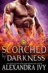 Scorched by Darkness (Dragons of Eternity, #2)