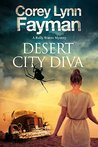 Desert City Diva: A noir P.I. mystery set in California (Rolly Waters)