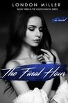 The Final Hour (Volkov Bratva, #3)