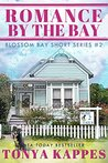 Romance By The Bay: Blossom Bay Short Story Series