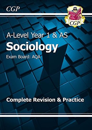 New A-Level Sociology: AQA Year 1 & AS Complete Revision & Practice