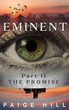 Eminent (Part II): The Promise