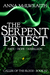 The Serpent Priest (Caller of the Blood - Book 4)