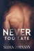 Never Too Late (Home in the Heartland #1)