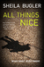 All Things Nice by Sheila Bugler