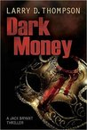 Dark Money (Jack Bryant, #2)