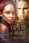 Capture of a Heart
