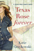 Texas Rose Forever (Texas Rose Ranch, #1)