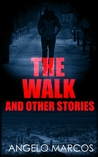 The Walk and Other Stories