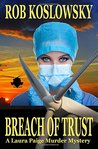 Breach of Trust: A Laura Paige Murder Mystery