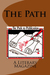 The Path by Mary J. Nickum