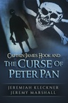 Captain James Hook and the Curse of Peter Pan