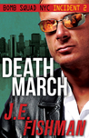 Death March (Bomb Squad NYC Incident #2)