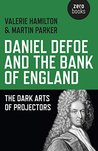 Daniel Defoe and the Bank of England by Valerie Hamilton