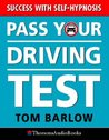 Passing Your Driving Test With Self-Hypnosis: Success with Self-hypnosis (Thorsons audio)
