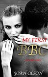 BBC Encounters: My First BBC (Huge BBC Series Book 1)