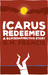 Icarus Redeemed: A Schizoaffective Story