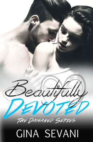 Beautifully Devoted (Damaged, #2)
