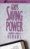 God's Saving Power.: Studies in the Book of Romans (Eagle Bible Series 2)