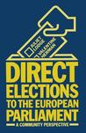 Direct Elections to the European Parliament: A Community Perspective
