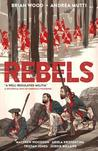 Rebels: A Well-Regulated Militia