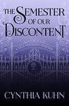 The Semester of Our Discontent (Lila Maclean Academic Mystery #1)