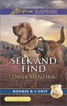Seek and Find (Rookie K-9 Unit #3)