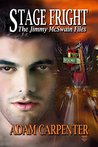 Stage Fright (The Jimmy McSwain Files, #3)